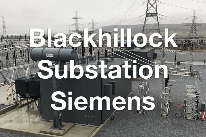 Blackhillock Substation for Siemens